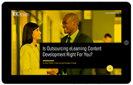 eBook 1 - Is Outsourcing eLearning Content Development Right For You?