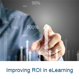 Improving ROI in eLearning