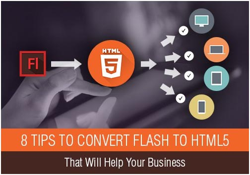 8 Tips to Convert Flash to HTML5
