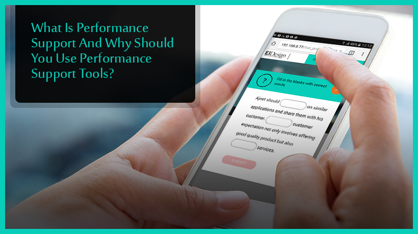 what-is-performance-support-and-why-you-should-use-performance-support-tools-ei-design