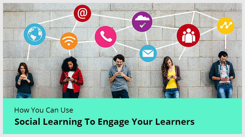 Social Learning to engage your learners