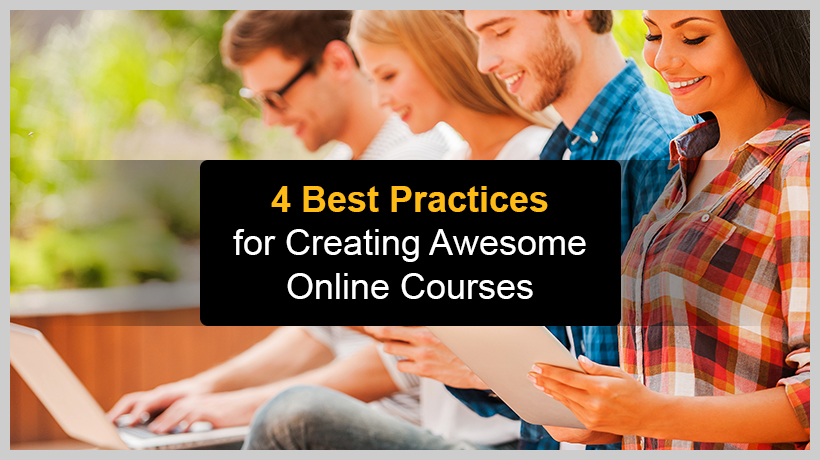 Best Practices for Creating Awesome Online Courses