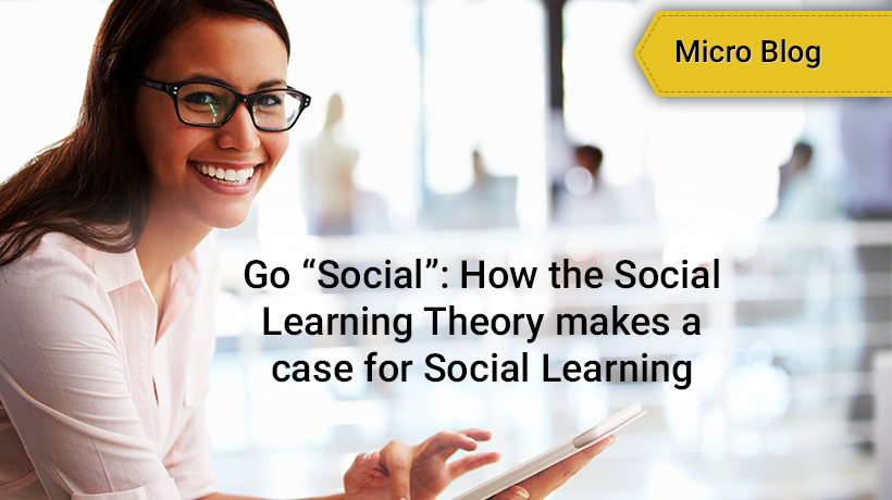 Go Social - How the Social Learning Theory makes a case for Social Learning