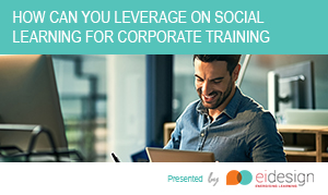 Free eBook - How Can You Leverage On Social Learning For Corporate Training
