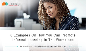 eBook - 6 Examples on How You Can Promote Informal Learning in Workplace